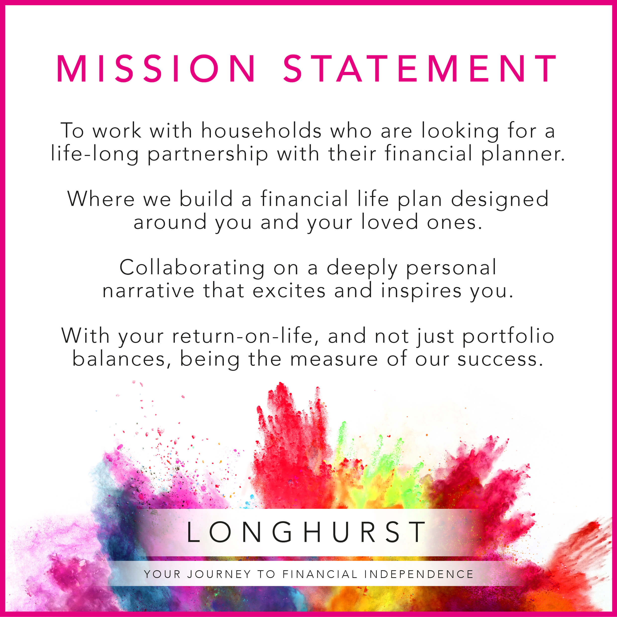 Longhurst - Mission Statement
