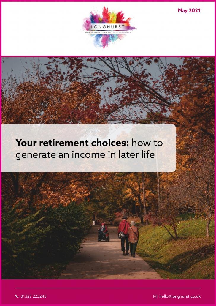 Longhurst - Your retirement choices