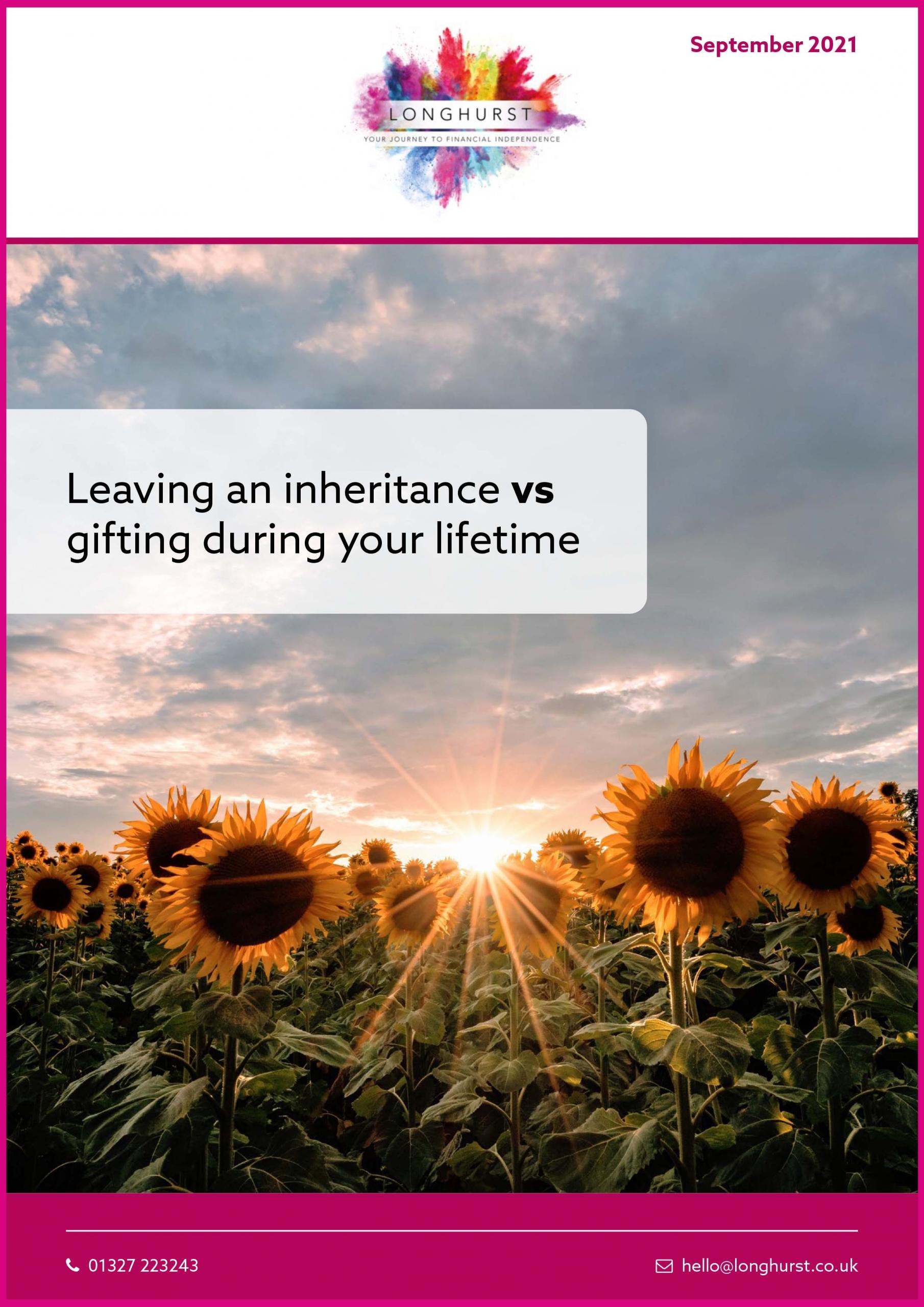 Longhurst Guide - Inheritance vs Gifting